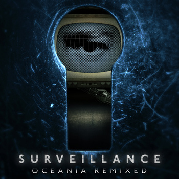 Surveillance Oceania Remixed